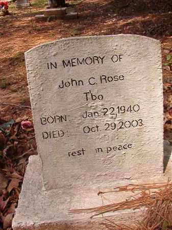 "ROSE, JOHN C ""T'BO"" - Columbia County, Arkansas | JOHN C ""T'BO"" ROSE - Arkansas Gravestone Photos"