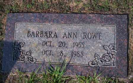 ROWE, BARBARA ANN - Columbia County, Arkansas | BARBARA ANN ROWE - Arkansas Gravestone Photos