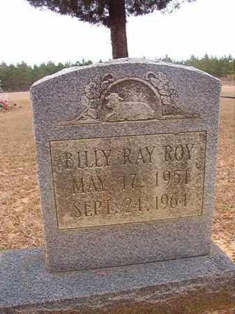 ROY, BILLY RAY - Columbia County, Arkansas | BILLY RAY ROY - Arkansas Gravestone Photos