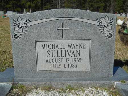 SULLIVAN, MICHAEL WAYNE - Columbia County, Arkansas   MICHAEL WAYNE SULLIVAN - Arkansas Gravestone Photos