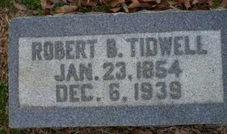 TIDWELL, ROBERT B - Columbia County, Arkansas | ROBERT B TIDWELL - Arkansas Gravestone Photos