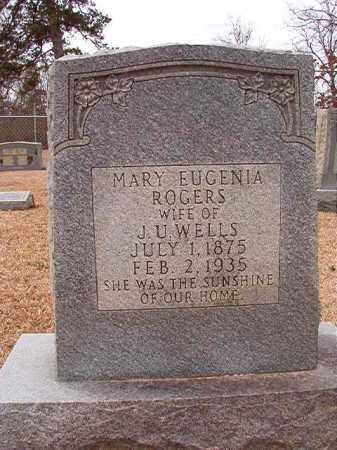 ROGERS WELLS, MARY EUGENIA - Columbia County, Arkansas | MARY EUGENIA ROGERS WELLS - Arkansas Gravestone Photos