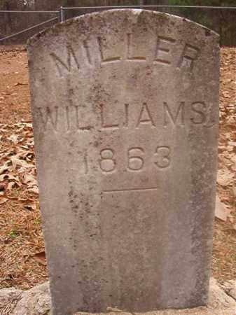 WILLIAMS, MILLER - Columbia County, Arkansas | MILLER WILLIAMS - Arkansas Gravestone Photos