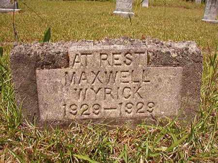 WYRICK, MAXWELL - Columbia County, Arkansas | MAXWELL WYRICK - Arkansas Gravestone Photos