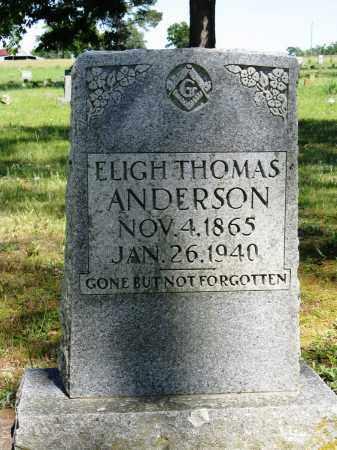 ANDERSON, ELIGH THOMAS - Conway County, Arkansas | ELIGH THOMAS ANDERSON - Arkansas Gravestone Photos
