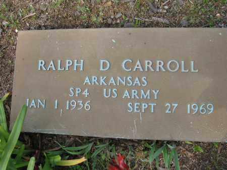 CARROLL (VETERAN), RALPH D - Conway County, Arkansas | RALPH D CARROLL (VETERAN) - Arkansas Gravestone Photos