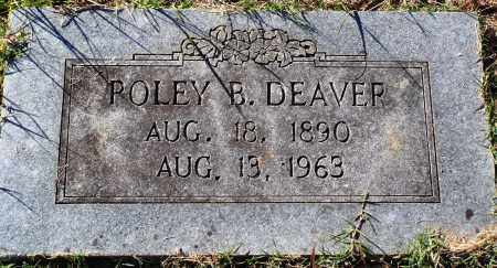 DEAVER, POLEY B. - Conway County, Arkansas | POLEY B. DEAVER - Arkansas Gravestone Photos