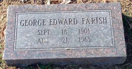 FARISH, GEORGE EDWARD - Conway County, Arkansas | GEORGE EDWARD FARISH - Arkansas Gravestone Photos
