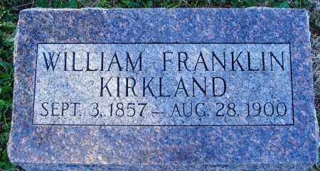 KIRKLAND, WILLIAM FRANKLIN - Conway County, Arkansas | WILLIAM FRANKLIN KIRKLAND - Arkansas Gravestone Photos