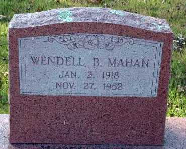MAHAN, WENDELL B. - Conway County, Arkansas   WENDELL B. MAHAN - Arkansas Gravestone Photos