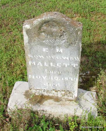 MALLETT, EDWIN MONROE (E. M.) - Conway County, Arkansas | EDWIN MONROE (E. M.) MALLETT - Arkansas Gravestone Photos