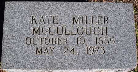 MILLER MCCULLOUGH, KATE - Conway County, Arkansas | KATE MILLER MCCULLOUGH - Arkansas Gravestone Photos