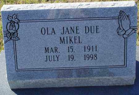 DUE MIKEL, OLA JANE - Conway County, Arkansas | OLA JANE DUE MIKEL - Arkansas Gravestone Photos