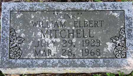 "MITCHELL, WILLIAM ELBERT ""DINK"" - Conway County, Arkansas | WILLIAM ELBERT ""DINK"" MITCHELL - Arkansas Gravestone Photos"