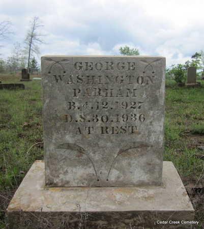 PARHAM, GEORGE WASHINGTON - Conway County, Arkansas   GEORGE WASHINGTON PARHAM - Arkansas Gravestone Photos