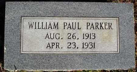 PARKER, WILLIAM PAUL - Conway County, Arkansas | WILLIAM PAUL PARKER - Arkansas Gravestone Photos