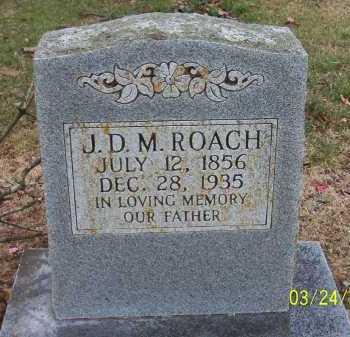 ROACH, J.D.M. (JOSEPH DAVID MILFORD) - Conway County, Arkansas   J.D.M. (JOSEPH DAVID MILFORD) ROACH - Arkansas Gravestone Photos