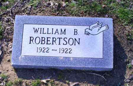ROBERTSON, WILLIAM B. - Conway County, Arkansas   WILLIAM B. ROBERTSON - Arkansas Gravestone Photos