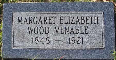 WOOD VENABLE, MARGARET ELIZABETH - Conway County, Arkansas | MARGARET ELIZABETH WOOD VENABLE - Arkansas Gravestone Photos