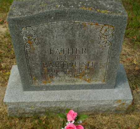 BARTOUSH, LEE R - Craighead County, Arkansas | LEE R BARTOUSH - Arkansas Gravestone Photos