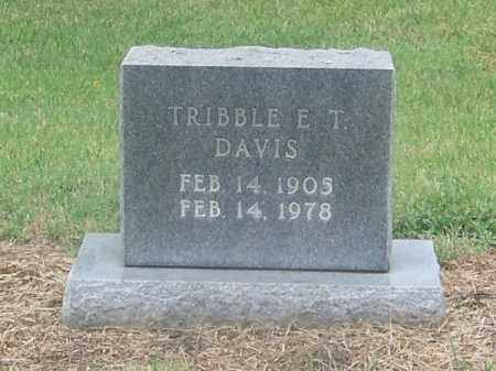 DAVIS, TRIBBLE E.T. - Craighead County, Arkansas   TRIBBLE E.T. DAVIS - Arkansas Gravestone Photos