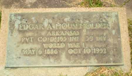 HOUSEHOLDER, EDGAR A - Craighead County, Arkansas   EDGAR A HOUSEHOLDER - Arkansas Gravestone Photos