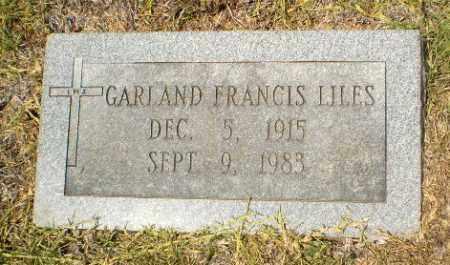 LILES, GARLAND FRANCIS - Craighead County, Arkansas   GARLAND FRANCIS LILES - Arkansas Gravestone Photos