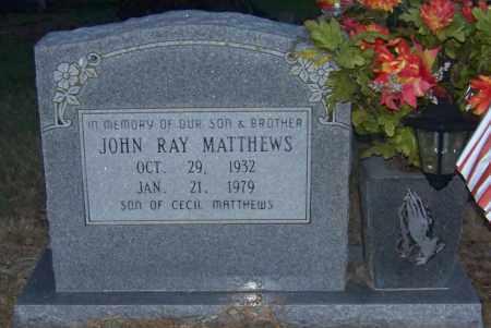 MATTHEWS, JOHN RAY - Craighead County, Arkansas | JOHN RAY MATTHEWS - Arkansas Gravestone Photos