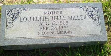 MILLER, LOU EDITH BELLE - Craighead County, Arkansas | LOU EDITH BELLE MILLER - Arkansas Gravestone Photos