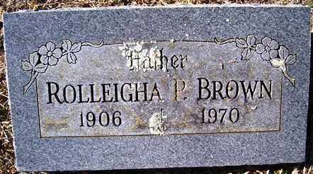 BROWN, ROLLEIGHA P - Crawford County, Arkansas | ROLLEIGHA P BROWN - Arkansas Gravestone Photos