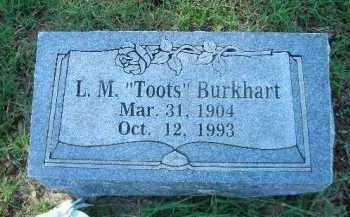"BURKHART, L  M  ""TOOTS"" - Crawford County, Arkansas | L  M  ""TOOTS"" BURKHART - Arkansas Gravestone Photos"