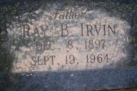 IRVIN, RAY B - Crawford County, Arkansas | RAY B IRVIN - Arkansas Gravestone Photos