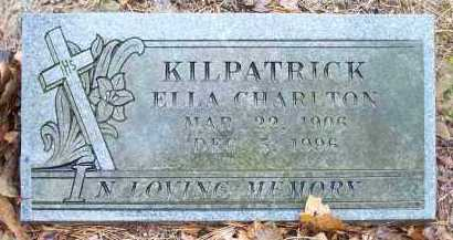 CHARLTON KILPATRICK, ELLA - Crawford County, Arkansas | ELLA CHARLTON KILPATRICK - Arkansas Gravestone Photos
