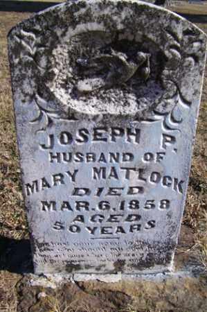 MATLOCK, JOSEPH P. - Crawford County, Arkansas | JOSEPH P. MATLOCK - Arkansas Gravestone Photos