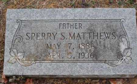MATTHEWS, SPERRY S - Crawford County, Arkansas | SPERRY S MATTHEWS - Arkansas Gravestone Photos