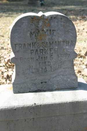 PARKER, MAMIE - Crawford County, Arkansas | MAMIE PARKER - Arkansas Gravestone Photos