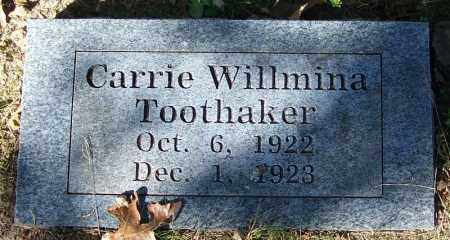 TOOTHAKER, CARRIE WILLMINA - Crawford County, Arkansas | CARRIE WILLMINA TOOTHAKER - Arkansas Gravestone Photos