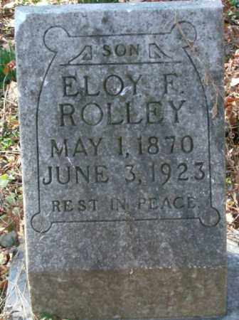 ROLLEY, ELOY F. - Crittenden County, Arkansas   ELOY F. ROLLEY - Arkansas Gravestone Photos