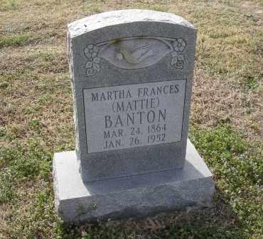 ABLES BANTON, MARTHA FRANCES (MATTIE) - Cross County, Arkansas | MARTHA FRANCES (MATTIE) ABLES BANTON - Arkansas Gravestone Photos
