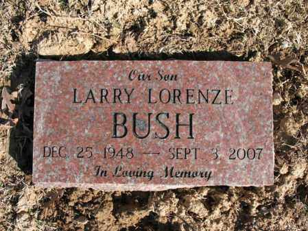 BUSH, LARRY LORENZE - Cross County, Arkansas | LARRY LORENZE BUSH - Arkansas Gravestone Photos