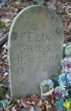 CROSS, SR, FELIX - Cross County, Arkansas | FELIX CROSS, SR - Arkansas Gravestone Photos