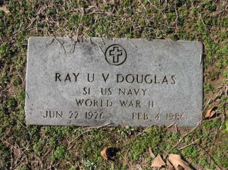 DOUGLAS (VETERAN WWII), RAY U V - Cross County, Arkansas | RAY U V DOUGLAS (VETERAN WWII) - Arkansas Gravestone Photos