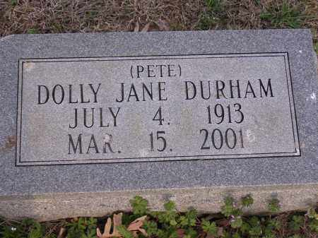 DURHAM, DOLLY JANE (PETE) - Cross County, Arkansas | DOLLY JANE (PETE) DURHAM - Arkansas Gravestone Photos