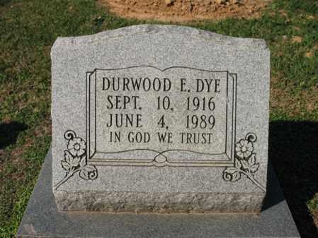 DYE, DURWOOD E - Cross County, Arkansas   DURWOOD E DYE - Arkansas Gravestone Photos