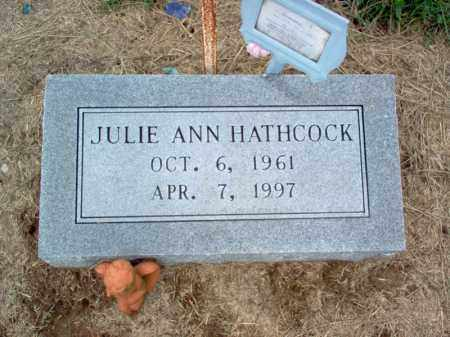 HATHCOCK, JULIE ANN - Cross County, Arkansas | JULIE ANN HATHCOCK - Arkansas Gravestone Photos