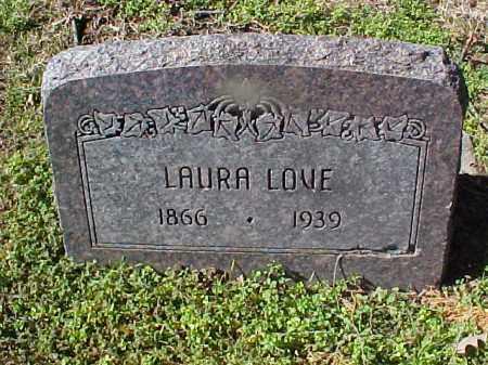 LOVE, LAURA - Cross County, Arkansas   LAURA LOVE - Arkansas Gravestone Photos