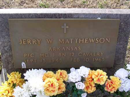 MATTHEWSON  (VETERAN), JERRY W - Cross County, Arkansas   JERRY W MATTHEWSON  (VETERAN) - Arkansas Gravestone Photos
