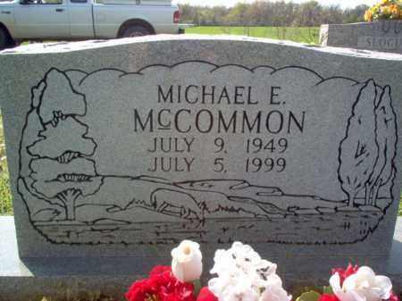 MCCOMMON, MICHEAL E - Cross County, Arkansas   MICHEAL E MCCOMMON - Arkansas Gravestone Photos