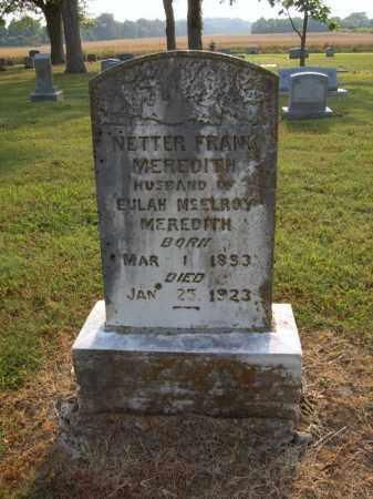 MEREDITH, NETTER FRANK - Cross County, Arkansas | NETTER FRANK MEREDITH - Arkansas Gravestone Photos