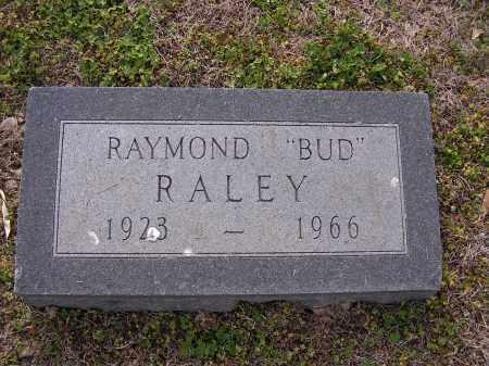 "RALEY, RAYMONE ""BUD"" - Cross County, Arkansas | RAYMONE ""BUD"" RALEY - Arkansas Gravestone Photos"